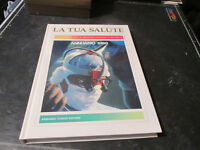 La Tua Salud Anuario 1988 Enciclopedia De Medicina Oficial Y Natural