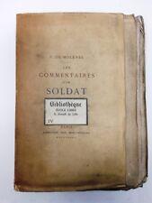Les commentaires d'un soldat de Molenes bibliophiles EO numérotée sur chine 1886