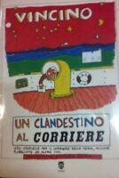 Un Clandestino Al Corriere 110 Storielle Per Il Corriere Della Sera, Alune Pubbl