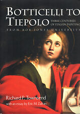 Botticelli to Tiepolo. Three centuries of italian painting- R.P.TOWNSEND, ST236v