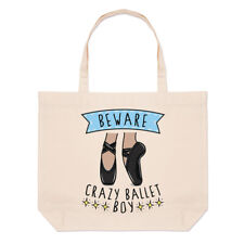 Beware Crazy Ballet Boy Large Beach Tote Bag Ballerina Dancing Funny