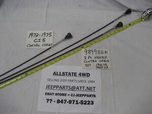 JEEP CJ HEATER CONTROL CABLE 3 PIECE SET 1972-75 CJ5 CJ6 BRAND NEW USA MADE