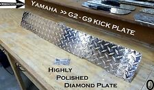 Yamaha G2-G9 Golf Cart Highly Polished Diamond Plate Aluminum KICK plate