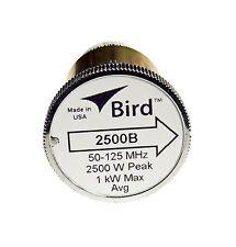 Bird 2500B Plugin Element 0 to 2500 watts 50-125 MHz for Bird 43 Wattmeters