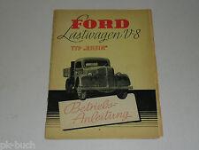 Betriebsanleitung Handbuch Ford  LKW Lastwagen V8 Typ Rhein, Stand ca. 1948