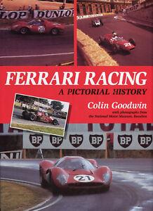 Ferrari Racing, A Pictorial History - Colin Goodwin 1997 Motor Sport Book