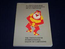 1988 THE TWENTY-FIFTH INTERNATIONAL SALON OF CARTOONS BOOK - KD 3477