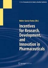 Series Economia de la Salud y Gestion Sanitaria: Incentives for Research,...