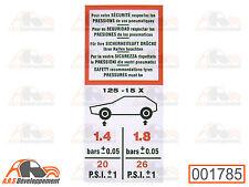 AUTOCOLLANT (STICKER) pression pneu 125x15 pour Citroen 2CV DYANE  -1785-