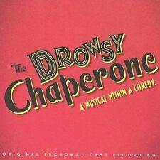 The Drowsy Chaperone [Original Broadway Cast] by Original Broadway Cast (CD,...