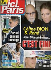 Ici paris no. 3598 -- kate middleton/schumacher coma/celine dion and rene finished