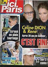 ICI PARIS N° 3598--KATE MIDDLETON/SCHUMACHER COMA/CELINE DION ET RENE FINI