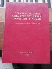 les champignons parasites des arbres fruitiers à noyau M Ponsot 1967