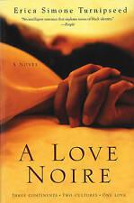 USED (GD) A Love Noire: A Novel by Erica Simone Turnipseed