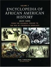 Encyclopedia of African American History, 1619-1895: From the Colonial Period ..