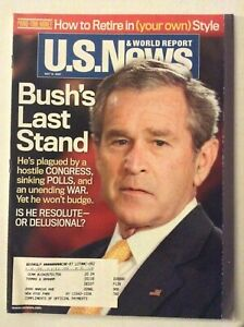 U.S. News Magazine George W. Bush's Last Stand May 14, 2007 060119nonrh