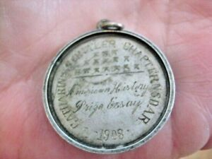1908 DAR -HISTORY PRIZE ESSAY MEDAL-CATHERINE SCHUYLER CHAPTER  N.S. D.A.R. VGC