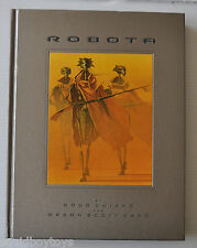 ROBOTA by DOUG CHIANG / ORSON SCOTT CARD HC Book 2003 Chronicle Books