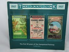 """UNDERGROUND. FIRST 30 YEARS OF THE HAMPSTEAD RAILWAY """"THE LAST LINK"""""""
