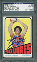 Julius Erving 'Dr. J' Signed 1972 Topps Card #195 Graded Mint 9 PSA/DNA Slabbed