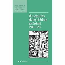 The Population History of Britain and Ireland 1500-1750 (New Studies-ExLibrary