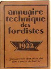 1922 FORD T ANNUAIRE TECHNIQUE DES FORDISTES ENTRETIEN PIECE SPECIALE ACCESSOIRE