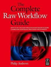 The Complete Raw Workflow Guide: How to get the most from your raw images in Ado