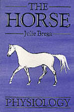 The Horse: Physiology (Open College Handbook), By Julie Brega,in Used but Good c