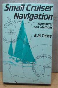 Small Cruiser Navigation by R.M. Tetley 1984