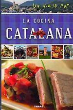 Un viaje por la cocina catalana. NUEVO. Nacional URGENTE/Internac. económico. GA