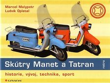 Book - Skutry Manet & Tatran - Scooter Roller - History - Jawa - Malypetr Grada
