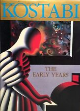 SIGNED FIRST EDITION FIRST PRINTING - Kostabi: The Early Years by Mark Kostabi