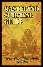 Apocalypse Frontier: Wasteland Survival Guide by Sean-Michael Argo (2013,...