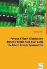 Chu, K: Porous Silicon Membrane Based Formic Acid Fuel Cells