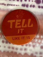 """Vintage 1970's """"Tell It Like It Is"""" Monkey: Orange/Red Celluloid Pin Back Button"""