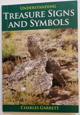 Understanding Treasure Signs and Symbols by Charles Garrett - 72 Pages - New