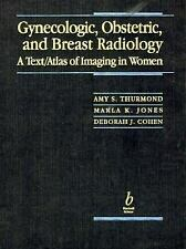 Gynecologic, Obstetric, and Breast Radiology: a Text/Atlas of Imaging-ExLibrary