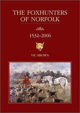 Foxhunters of Norfolk by Vic Brown (Hardback, 2006)