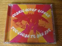 CD Album: Cosmic Rough Riders : Too Close To See Far