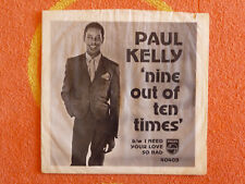 PAUL KELLY Nine Out Of Ten Times 45 rpm PICTURE SLEEVE ONLY Philips 1966 SOUL