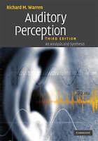 Auditory Perception An Analysis Synthesis 3 Edition  Richard M. Warren