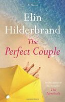 The Perfect Couple by Elin Hilderbrand - Hardcover - Retail $28.00