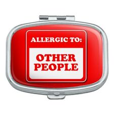 Allergic to Other People Funny Humor Rectangle Pill Case Trinket Gift Box