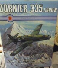 DORNIER DO335 ARROW BY R.SMITH,E.J. CREEK & T.H.HITCHCOCK-MONOGRAM MONARCH,VOL.2