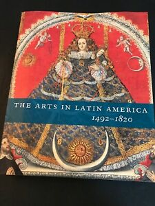 The Arts In Latin America 1492 1820 Latin Art Historic Artwork