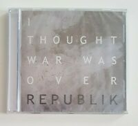 NEW MAXI-CD SINGLE ♦ REPUBLIK : I THOUGHT WAR WAS OVER (EP)