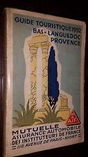 GUIDE TOURISTIQUE M.A.I.F. 1952 - BAS-LANGUEDOC - PROVENCE