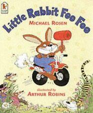 Michael Rosen - Little Rabbit Foo Foo