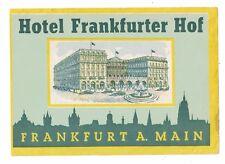 Hotel Frankfurter Hof - Frankfurt Germany Vintage Hotel Luggage Label