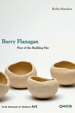 Barry Flanagan: Poet of the Building Site (Irish Museum of Modern Art)